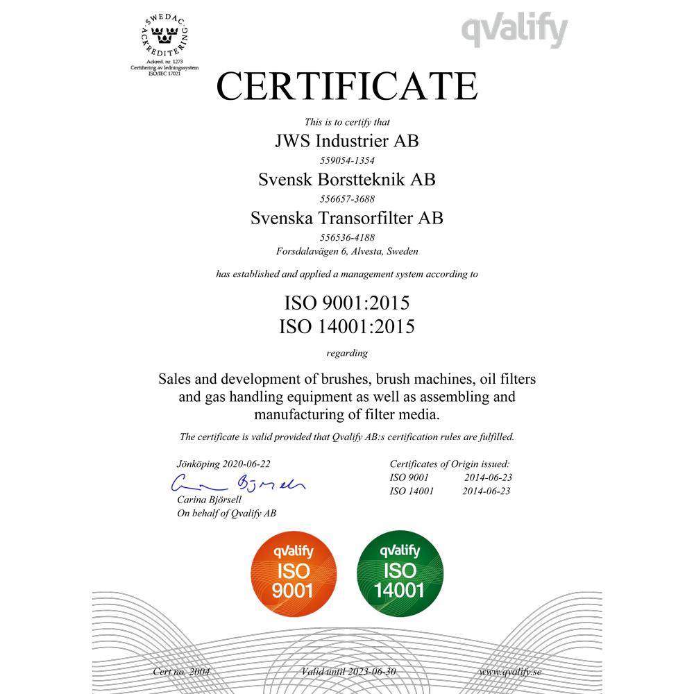 Certificate No 2004 ISO 9001 and 14001 Svensk Borstteknik AB